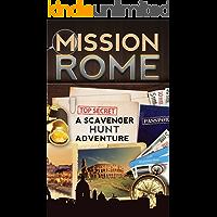 Mission Rome: A Scavenger Hunt Adventure (Travel Book For Kids)