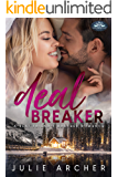 Deal Breaker: A Holiday Springs Resort Novel