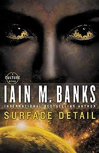 Surface Detail (A Culture Novel Book 9)