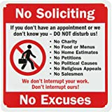 """SmartSign Plastic Sign, Legend """"No Soliciting Don't Interrupt No Excuses"""" with Graphic, 10"""" square, Black/Red on White"""