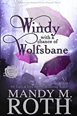 Windy with a Chance of Wolfsbane: A Paranormal Women's Fiction Romance Novel (Grimm Cove Book 5) Kindle Edition