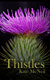 Thistles (Pistils Book 1) (English Edition)