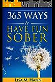 365 Ways to Have Fun Sober