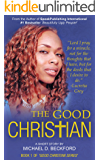 The Good Christian (Good Christian Series Book 1)