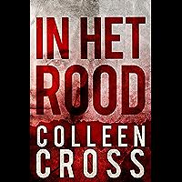 In Het Rood (Katerina Carter juridische thrillerserie Book 1)