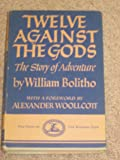 Twelve against the gods: The story of adventure,