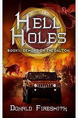 Hell Holes: Demons on the Dalton Kindle Edition