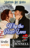 Montana Sky: Why the Heart Loves (Kindle Worlds Novella) (My Heart Series Book 5)