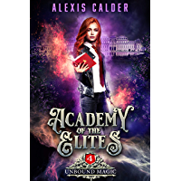 Academy of the Elites: Unbound Magic (English Edition)