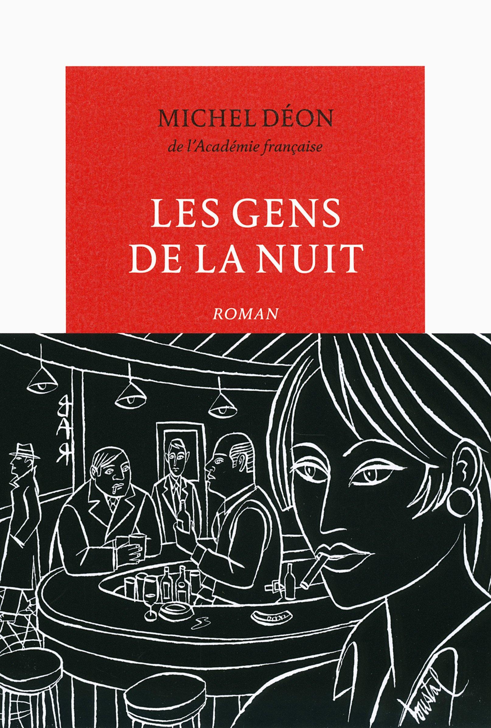 ff0cd1ed3525f Amazon.fr - Les gens de la nuit - Michel Déon - Livres