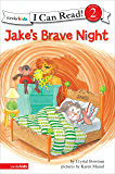 Jake's Brave Night: Biblical Values (I Can Read!/The Jake Series)