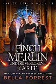 Harley Merlin 11: Finch Merlin und die verlorene Karte (German Edition)