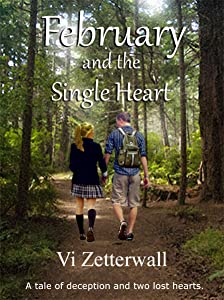 February and the Single Heart: A tale of deception and two lost hearts