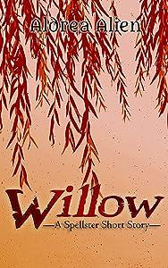 Willow: A Spellster Short Story