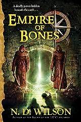 Empire of Bones (Ashtown Burials #3) Kindle Edition