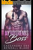My Boyfriend's Boss: A Romance Compilation