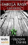 The Vampire Diaries: Tabula Rasa (Kindle Worlds)