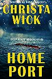 Home Port (Deep State Apocalypse Book 2)