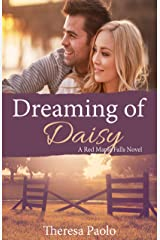 Dreaming of Daisy (A Red Maple Falls Novel, #6) Kindle Edition