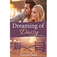 Dreaming of Daisy (A Red Maple Falls Novel, #6)