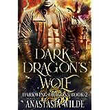 Dark Dragon's Wolf (Darkwing Dragons Book 2)