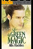 A Green Magic