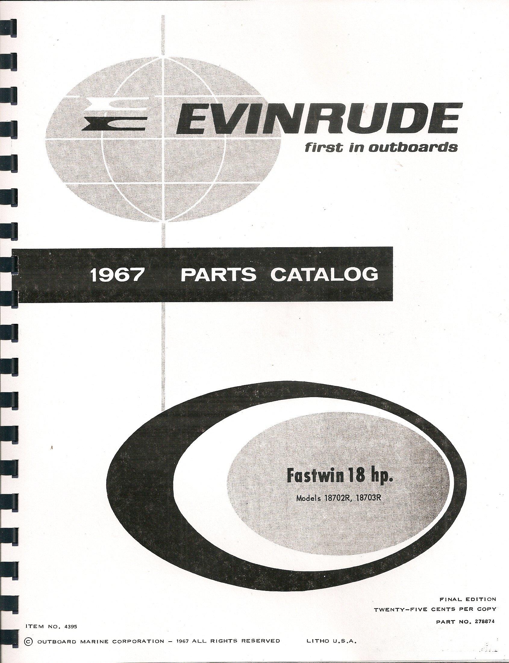 1967 Evinrude Fastwin 18 Hp Parts Catalog Manual REPRINT 4395: OMC