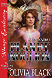 Planet Noglion [Alien Lovers 5] (Siren Publishing Menage Everlasting ManLove)