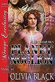 Planet Noglion [Alien Lovers 5] (Siren Publishing Menage Everlasting ManLove) (English Edition)