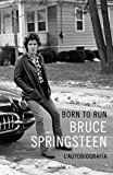Born to Run (Versione Italiana): L'autobiografia (Italian Edition)