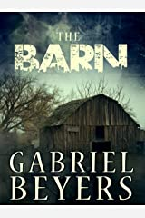 The Barn (A Short Story) Kindle Edition