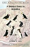 A Birder's Guide to Alaska (ABA Birdfinding Guide)