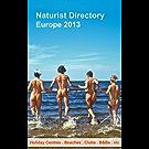 Naturist Directory: Europe 2013 (English Edition)