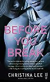 Before You Break (Between Breaths)