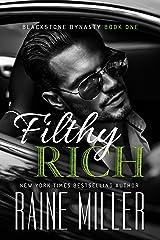 Filthy Rich (Blackstone Dynasty Book 1) Kindle Edition