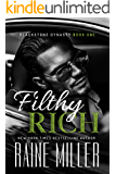 Filthy Rich (Blackstone Dynasty Book 1)