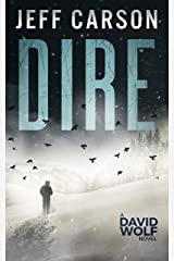 Dire (David Wolf Book 8) Kindle Edition