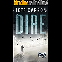 Dire (David Wolf Mystery Thriller Series Book 8)