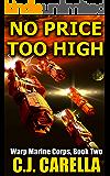 No Price Too High (Warp Marine Corps Book 2)