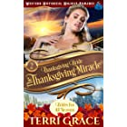 Thanksgiving Bride - Thanksgiving Miracle: The Story of Sophie Weston and Lionel Peterson (Brides for All Seasons Volume 5 Bo