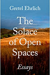 The Solace of Open Spaces: Essays Kindle Edition