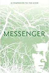 Messenger (Giver Quartet, Book 3) Kindle Edition