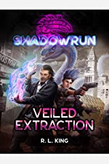 Shadowrun: Veiled Extraction Kindle Edition