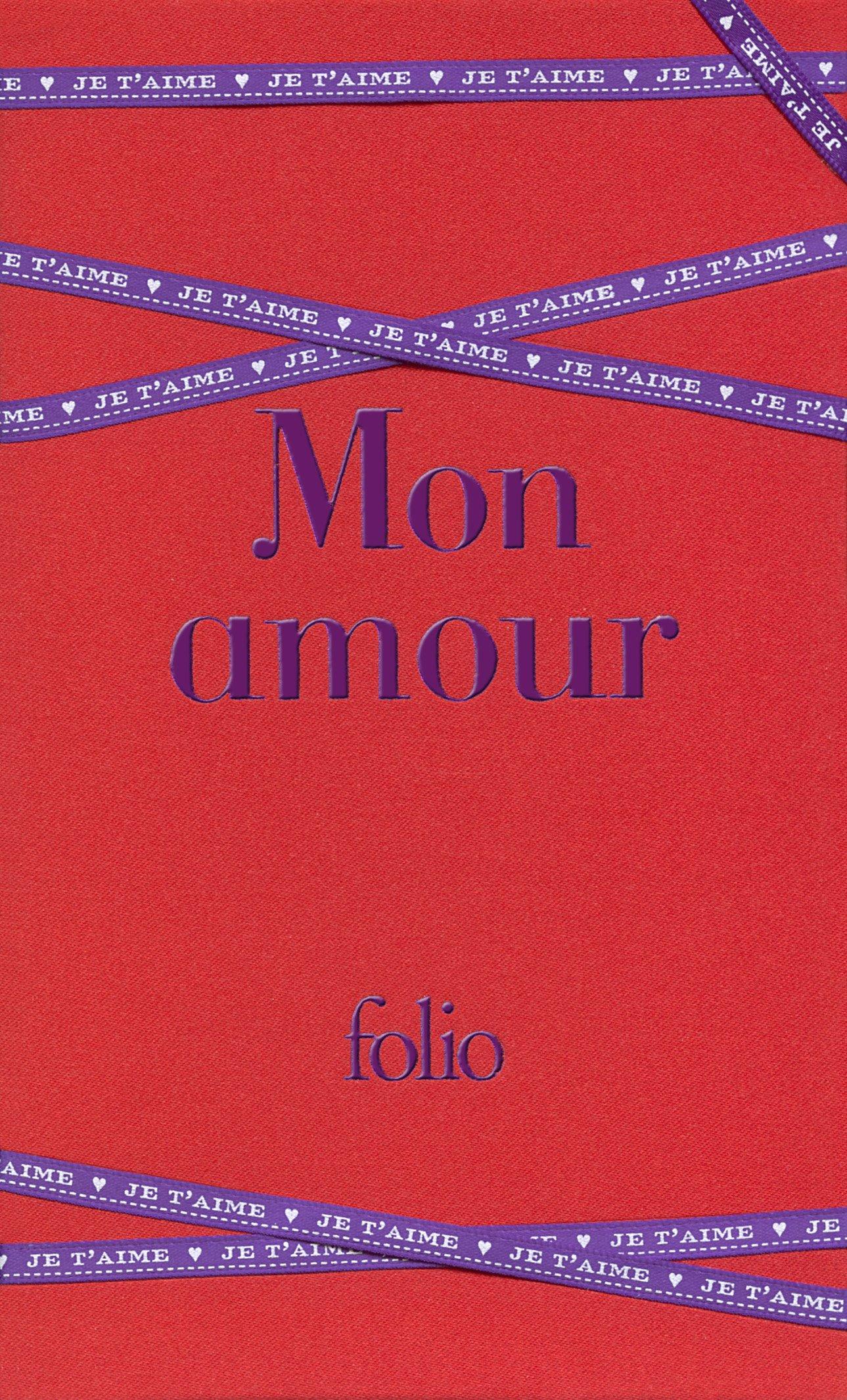 Amazonfr Mon Amour Les Plus Beaux Textes Damour De La