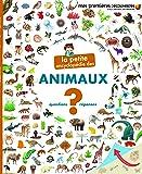 La petite encyclopédie des animaux: Questions -  réponses