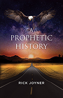 A prophetic history part 1 kindle edition by rick joyner a prophetic history expanded edition fandeluxe Choice Image