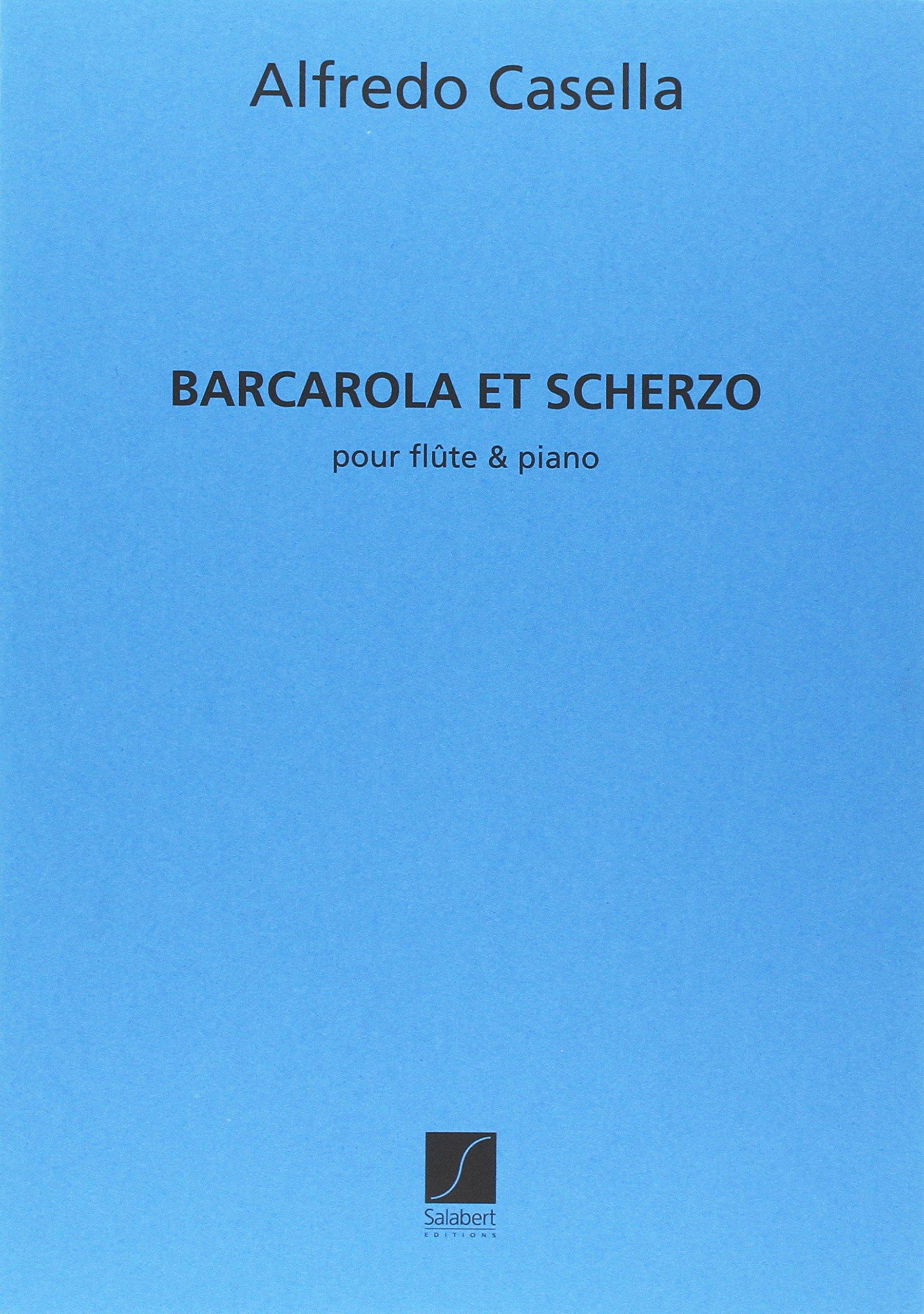 Barcarola Et Scherzo Flute-Piano (Tedesco) Copertina flessibile – 1 gen 2002 Alfredo Casella Editions Salabert 0048005835 95850