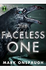 The Faceless One (The Raven and the Canary Book 1) Kindle Edition