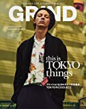 GRIND(グラインド) 2017年 10 月号 (This is TOKYO things ファッションカルチャーの交差点TOKYOのCOOLなこと)