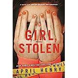 Girl, Stolen: A Novel (Girl, Stolen, 1)